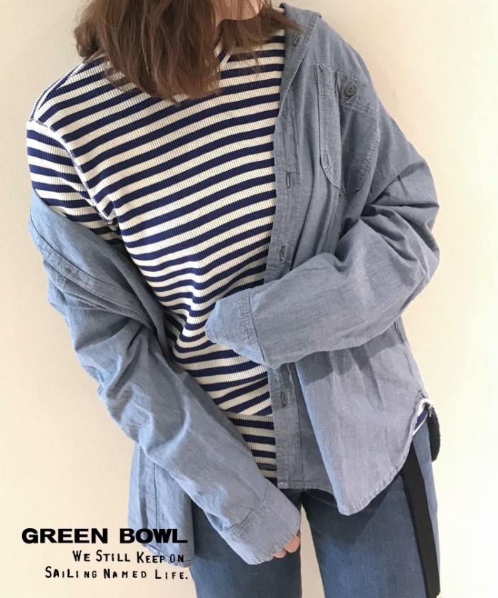 グリーンボウル【GREEN BOWL】Chambray Work Shirts